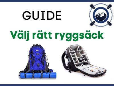 Guide - Välj rätt ryggsäck