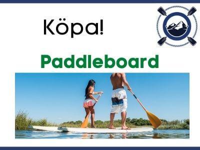Köpa paddleboard